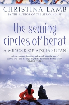 The Sewing Circles of Herat - Christina Lamb